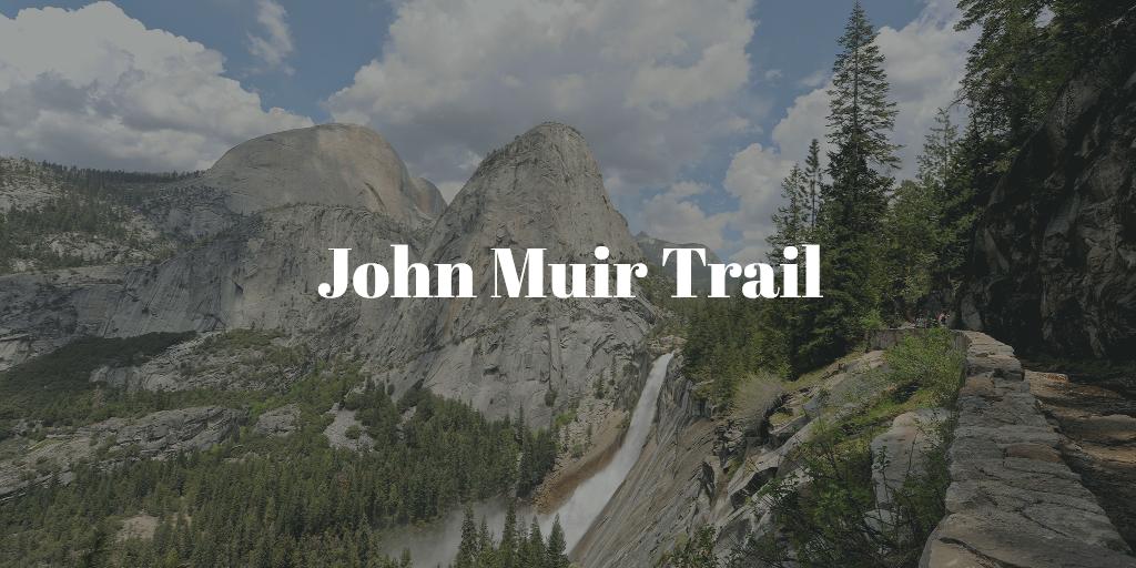 John Muir Trail hiking