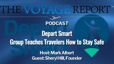 Travel Safe with The Voyage Report and Depart Smart Sheryl Hill podcast episode