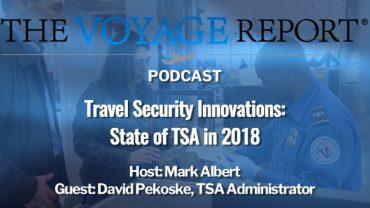 TSA Administrator David Pekoske podcast travel security innovations listen