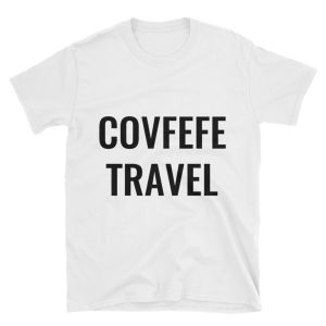 covfefe confefe trump travel